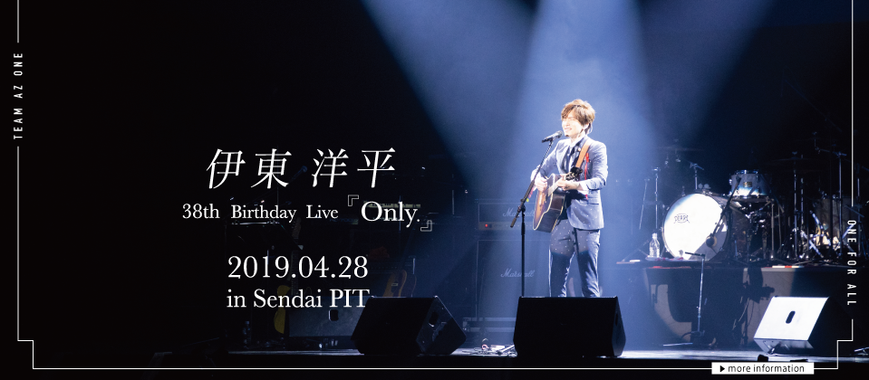 38th Birthday LIVE 「Only.」